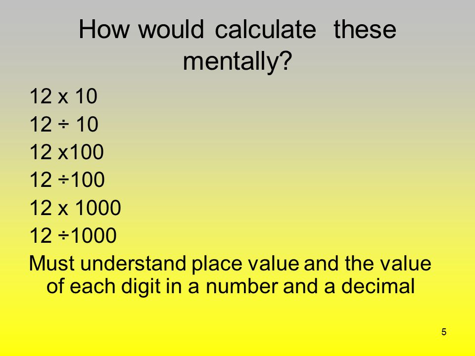 How would calculate these mentally