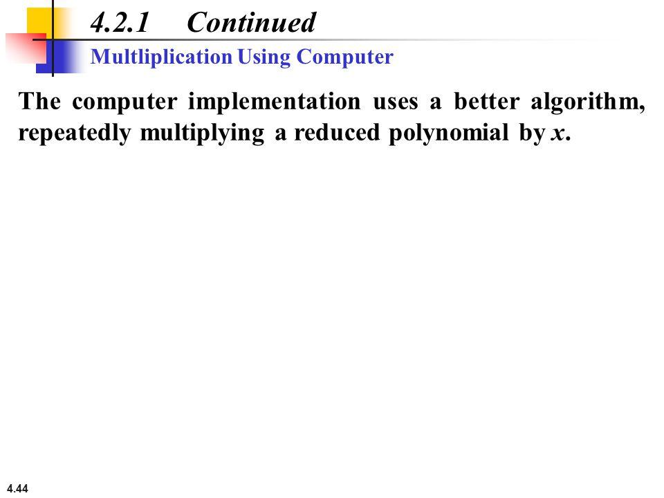 4.2.1 Continued Multliplication Using Computer.