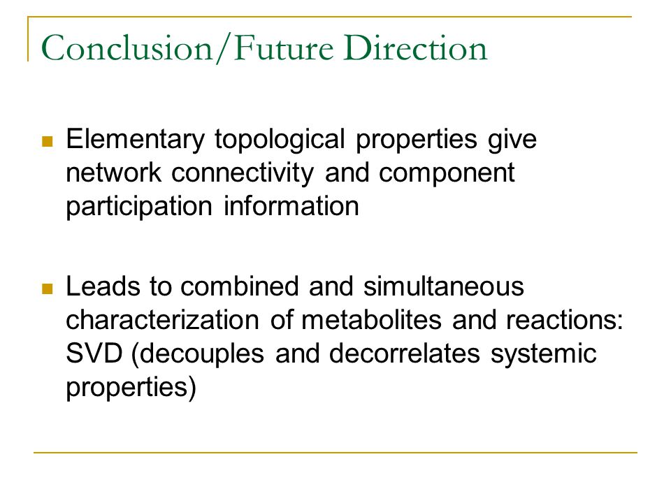 Conclusion/Future Direction