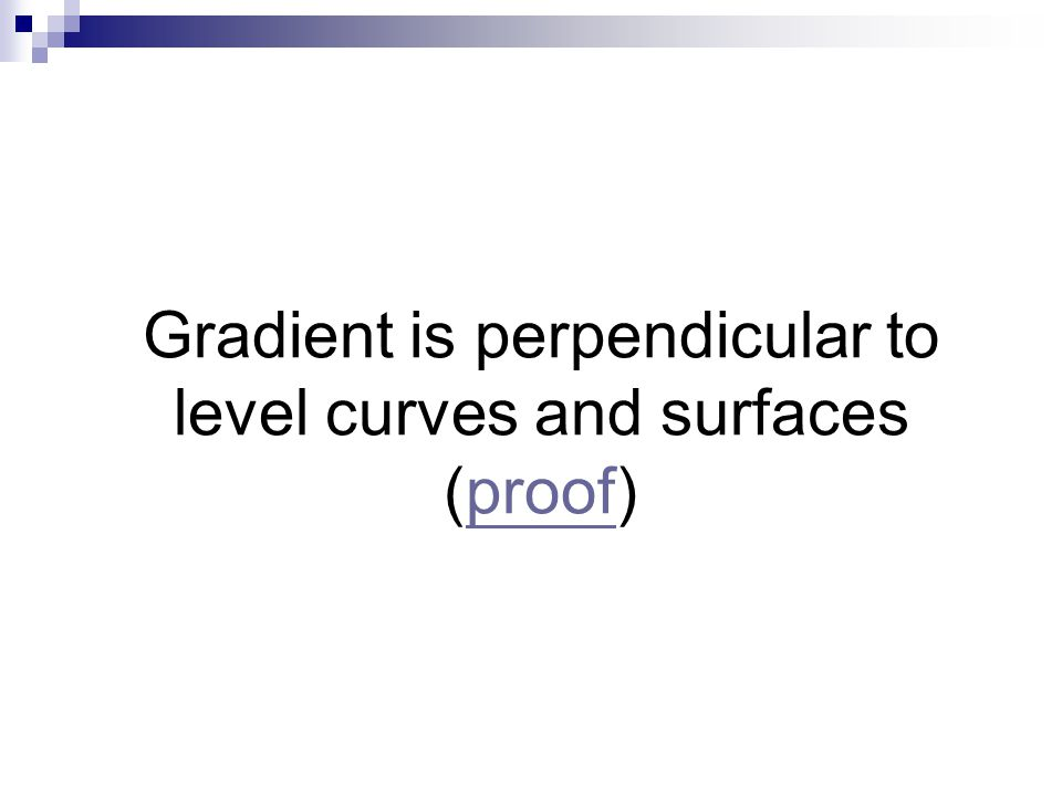 Gradient is perpendicular to level curves and surfaces (proof)