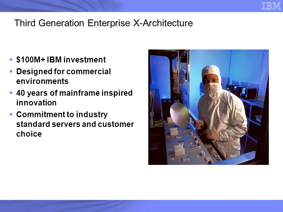 Third Generation Enterprise X-Architecture
