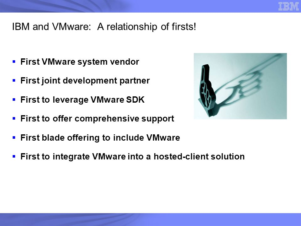 IBM and VMware: A relationship of firsts!
