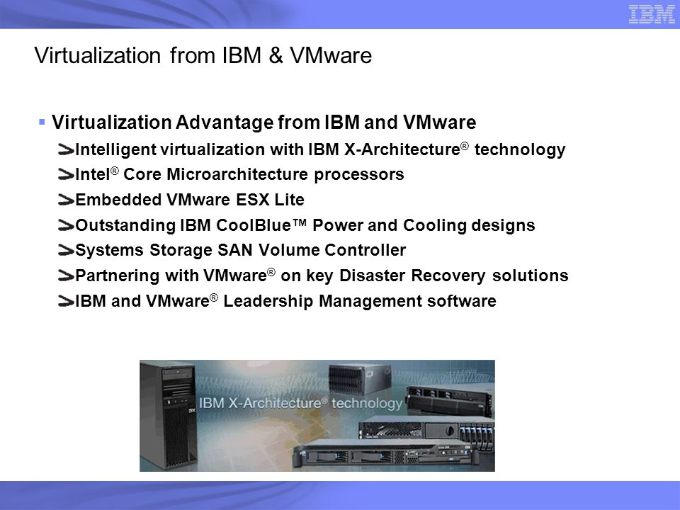 Virtualization from IBM & VMware