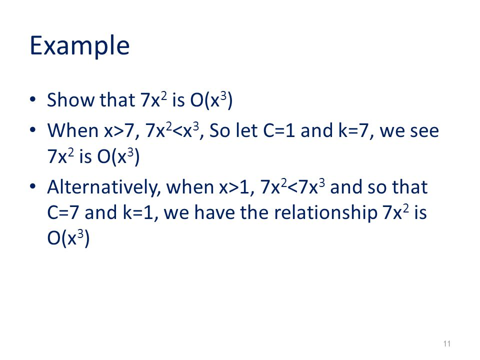 Example Show that 7x2 is O(x3)