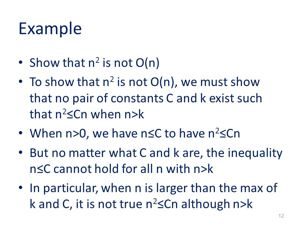 Example Show that n2 is not O(n)