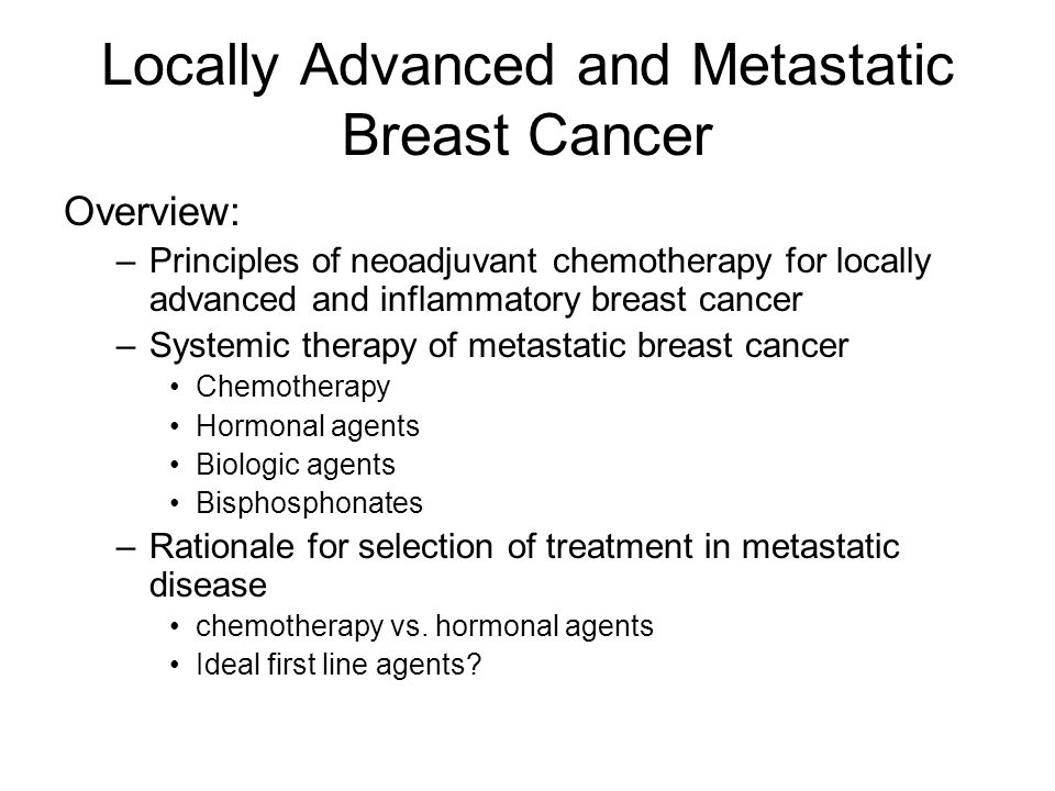 Locally Advanced and Metastatic Breast Cancer