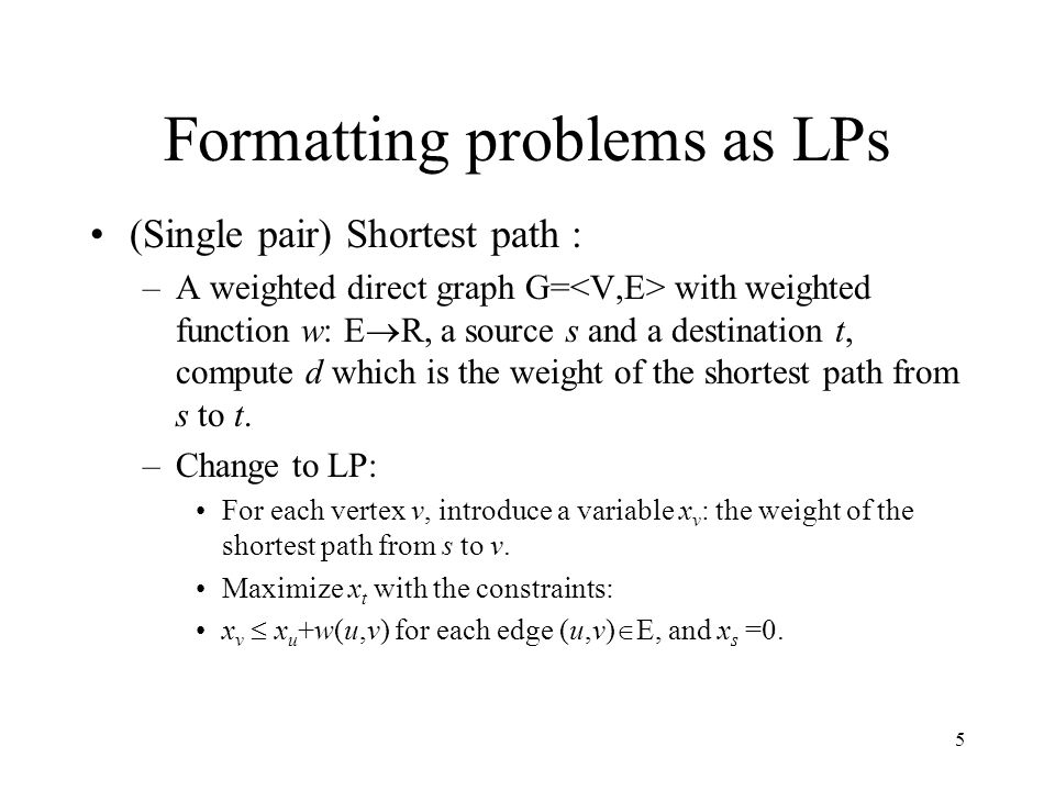 Formatting problems as LPs