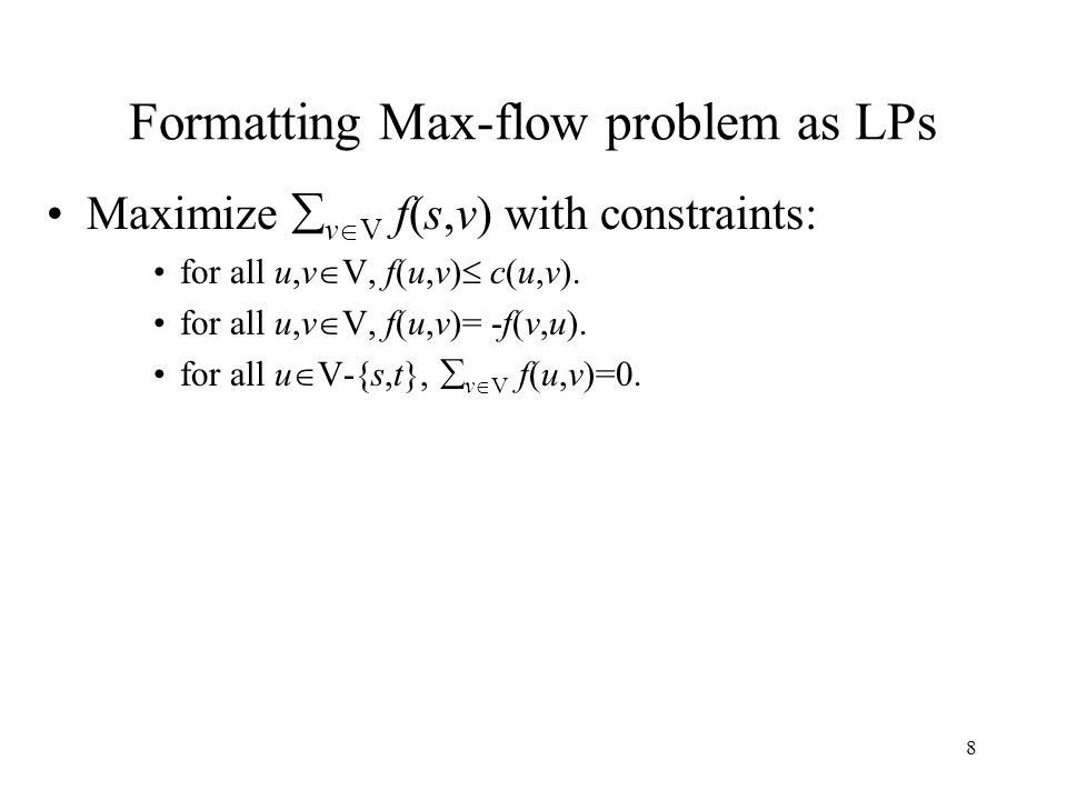 Formatting Max-flow problem as LPs