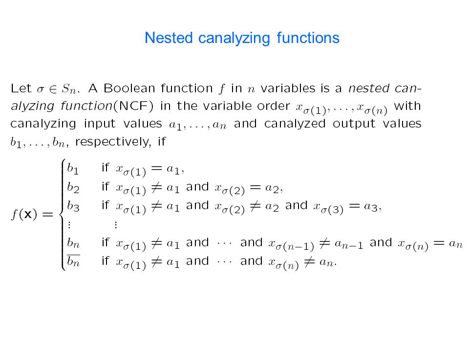 Nested canalyzing functions