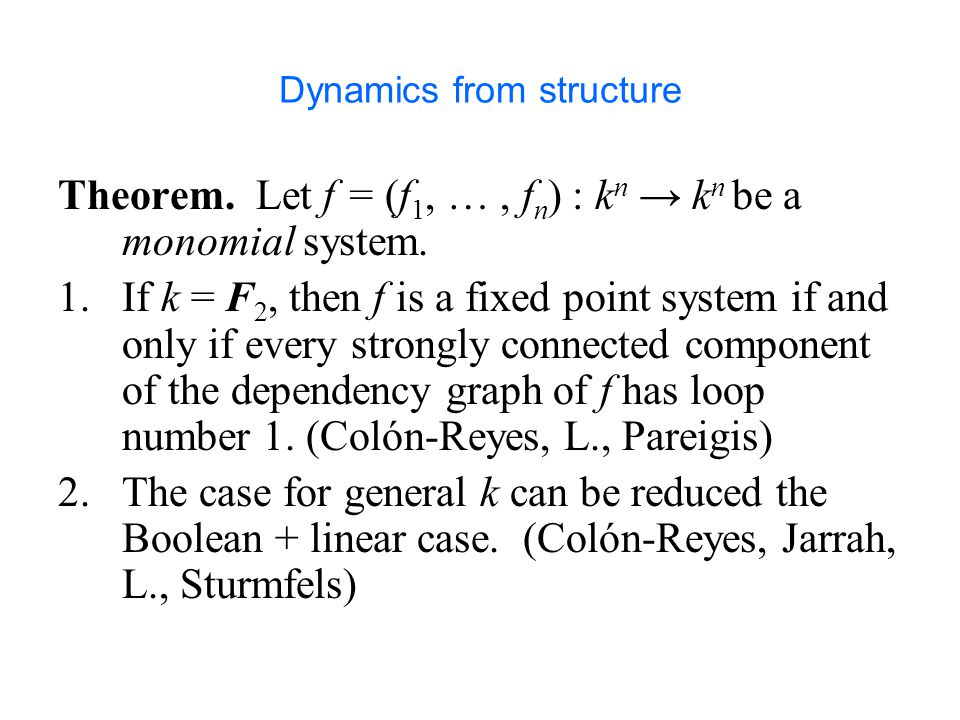 Dynamics from structure
