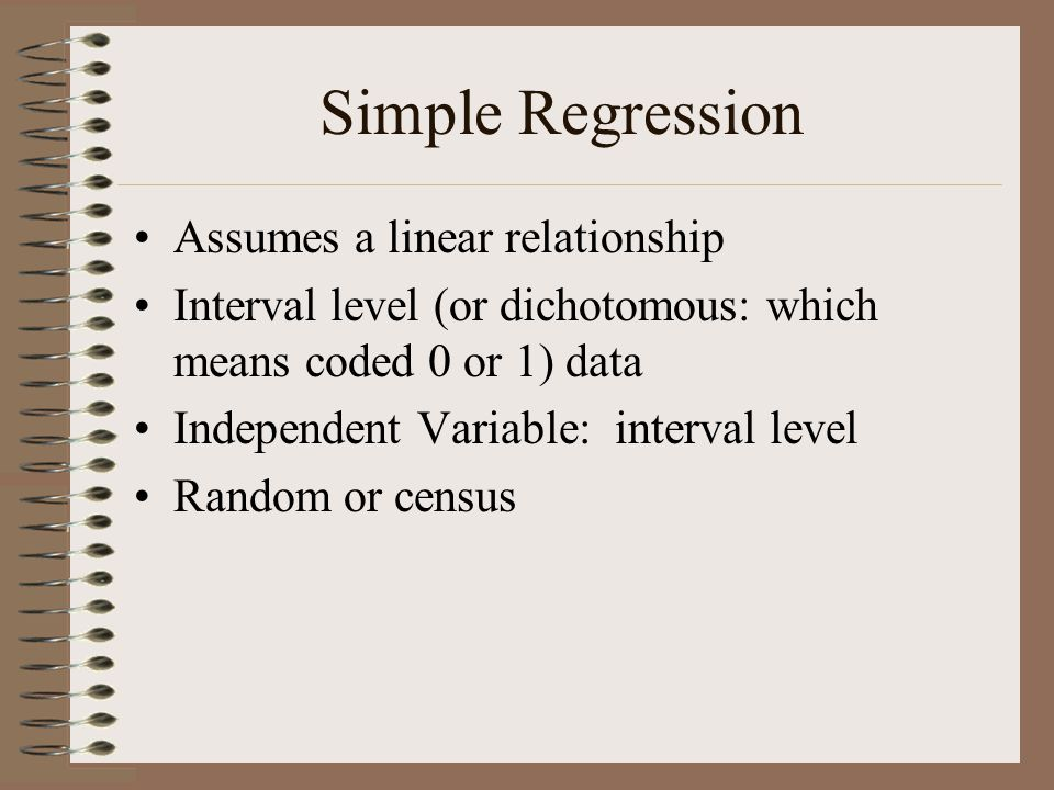 Simple Regression Assumes a linear relationship