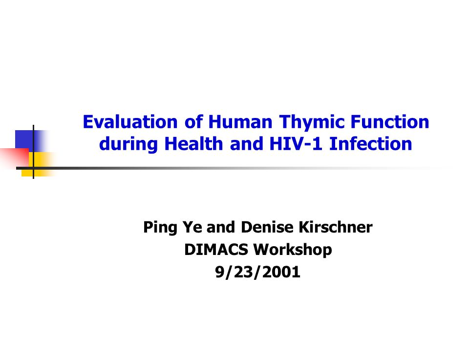 Evaluation of Human Thymic Function during Health and HIV-1 Infection