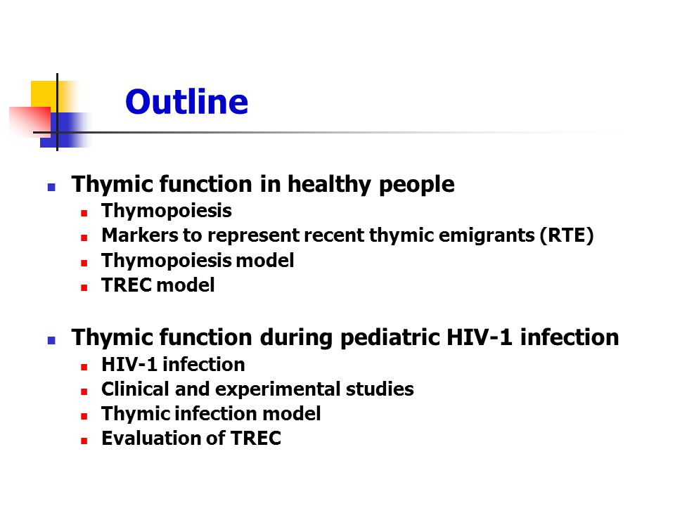 Outline Thymic function in healthy people