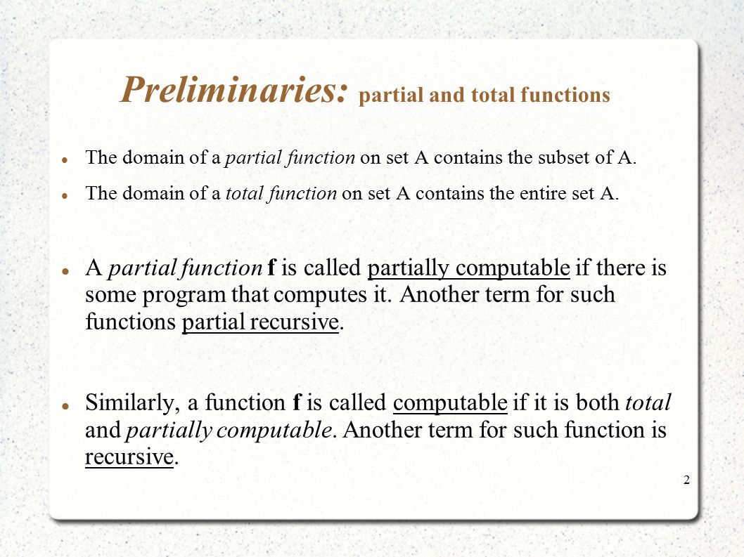 Preliminaries: partial and total functions