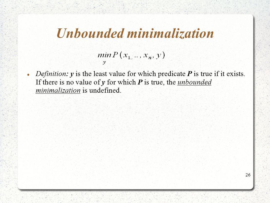 Unbounded minimalization