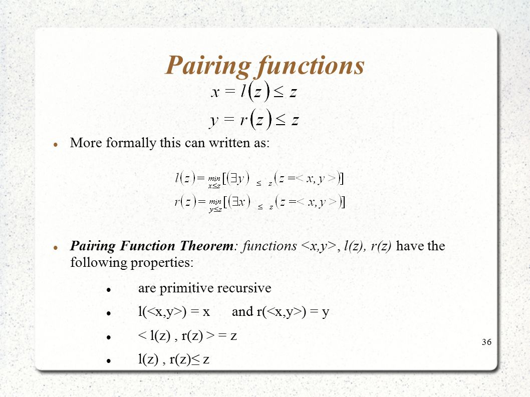 Pairing functions More formally this can written as:
