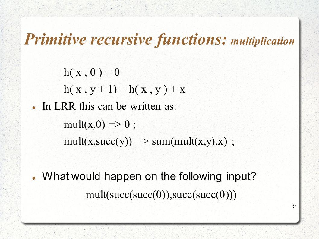 Primitive recursive functions: multiplication