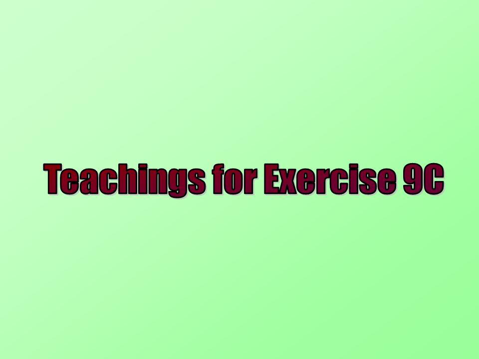 Teachings for Exercise 9C