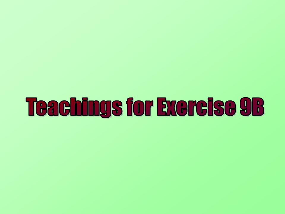 Teachings for Exercise 9B