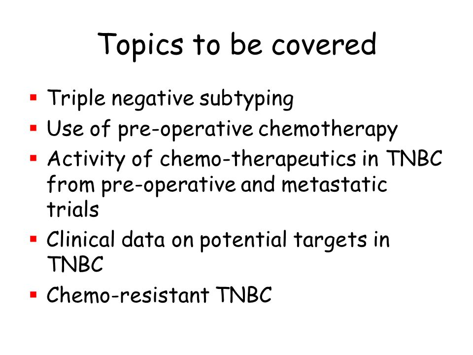 Topics to be covered Triple negative subtyping