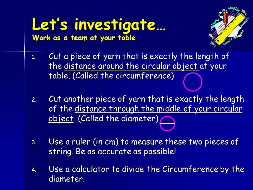 Let's investigate… Work as a team at your table