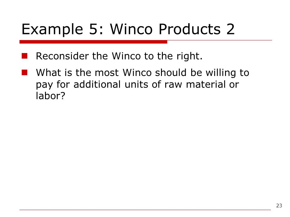 Example 5: Winco Products 2