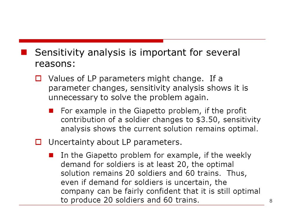 Sensitivity analysis is important for several reasons: