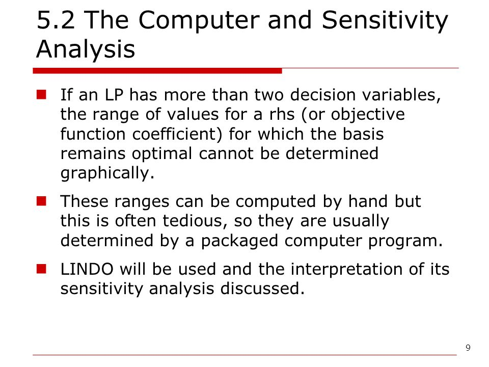 5.2 The Computer and Sensitivity Analysis
