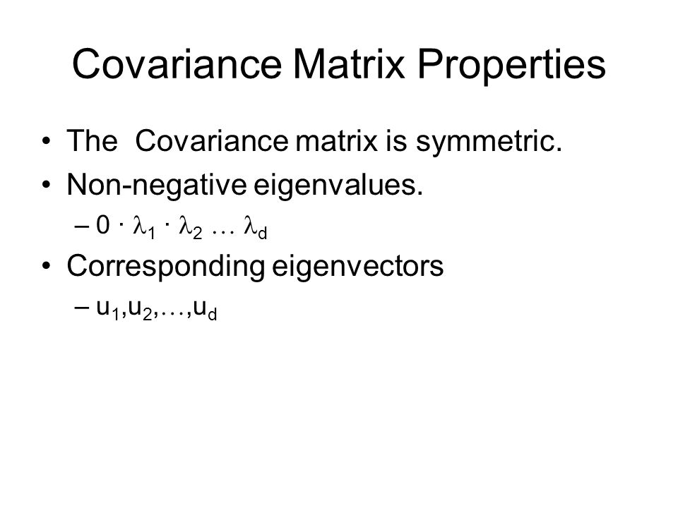 Covariance Matrix Properties