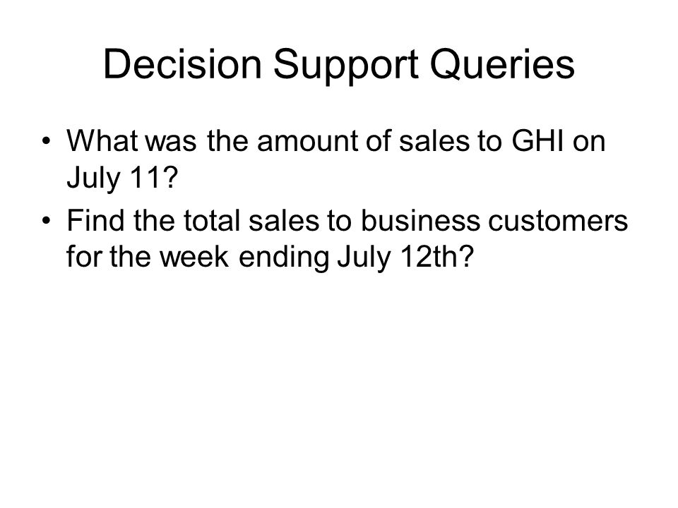 Decision Support Queries