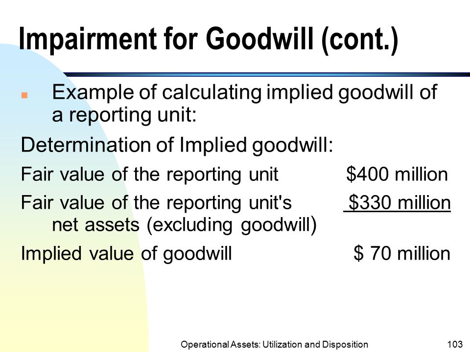 Impairment for Goodwill (cont.)