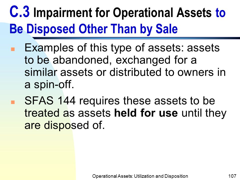 Operational Assets: Utilization and Disposition