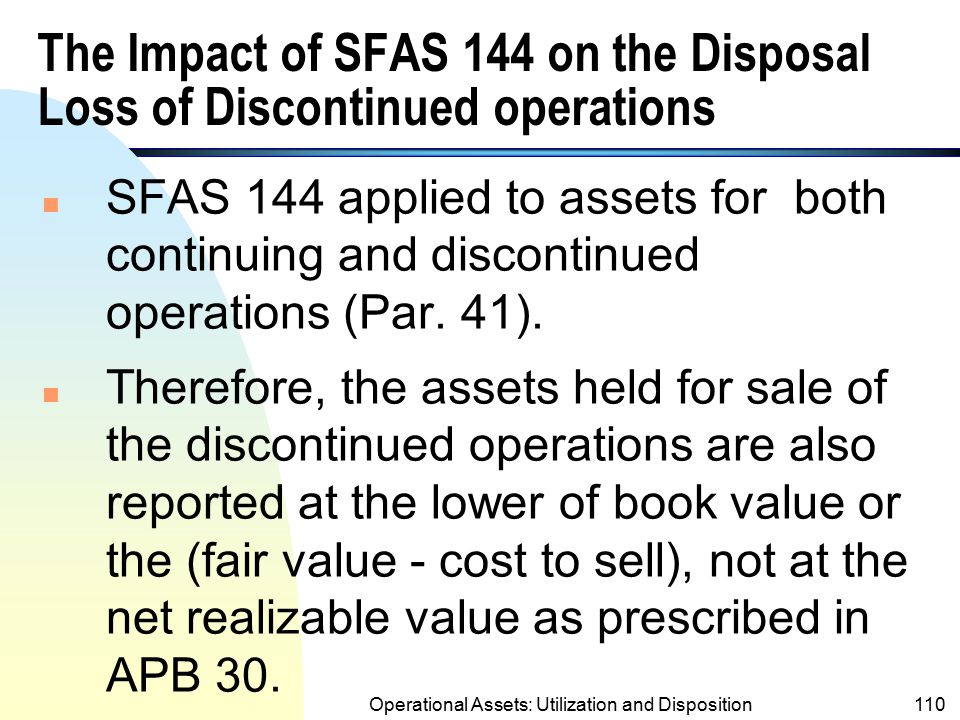 The Impact of SFAS 144 on the Disposal Loss of Discontinued operations