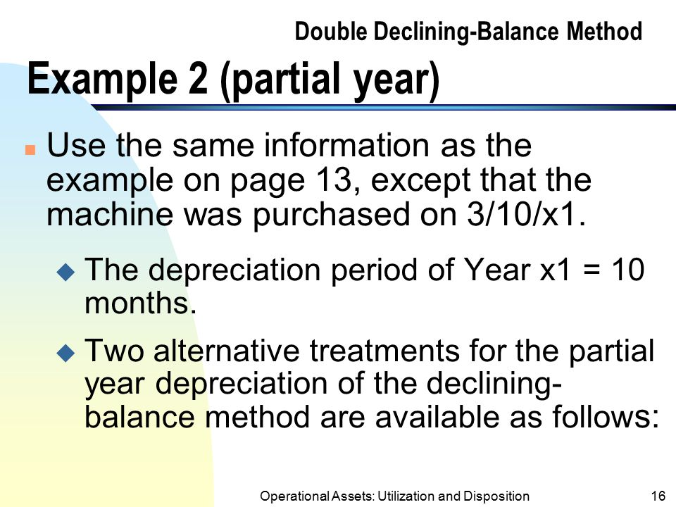 Double Declining-Balance Method Example 2 (partial year)