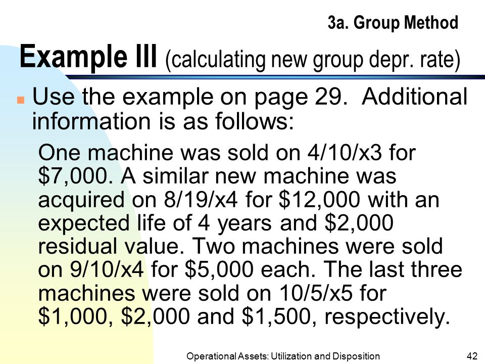 3a. Group Method Example III (calculating new group depr. rate)
