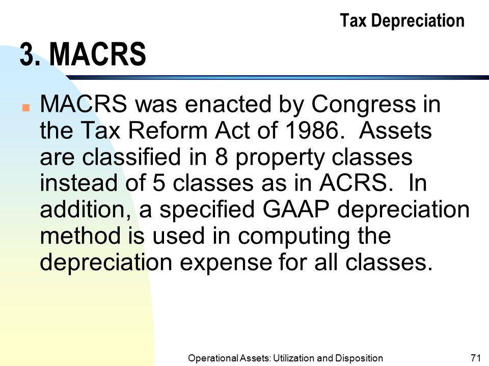 Tax Depreciation 3. MACRS