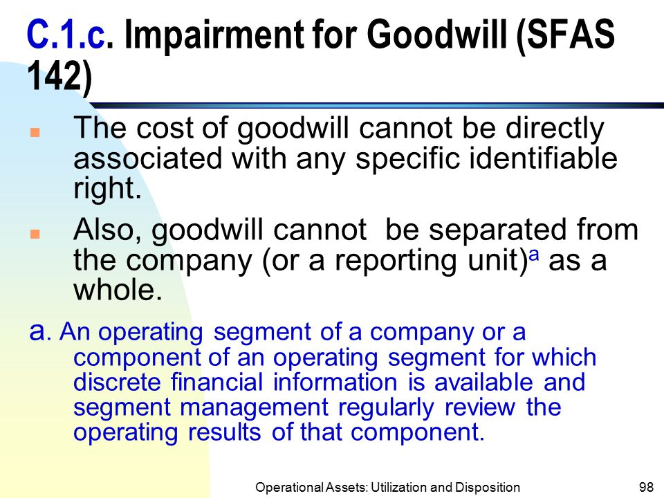 C.1.c. Impairment for Goodwill (SFAS 142)