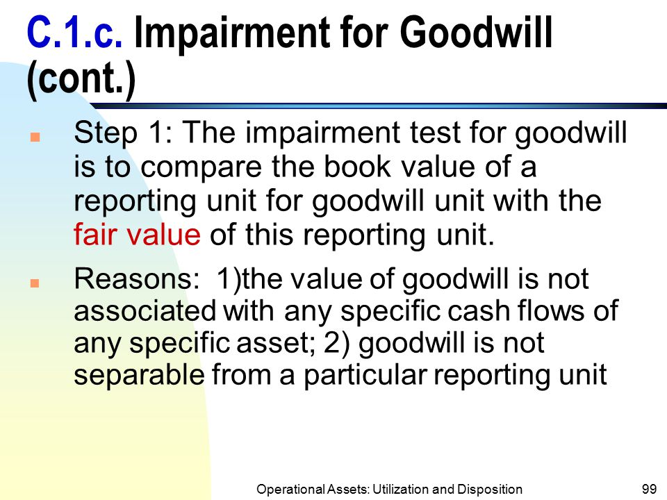 C.1.c. Impairment for Goodwill (cont.)