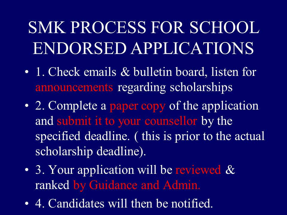 SMK PROCESS FOR SCHOOL ENDORSED APPLICATIONS