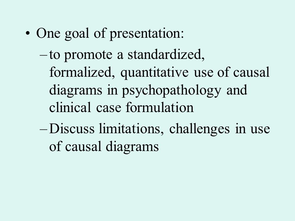 One goal of presentation: