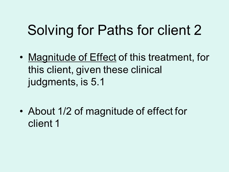 Solving for Paths for client 2
