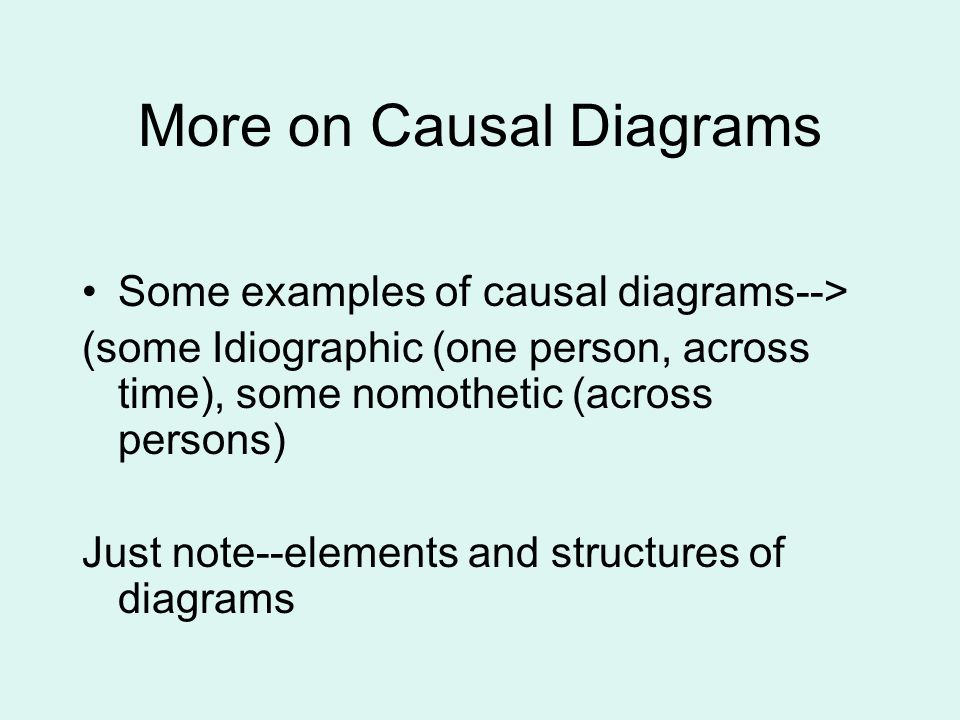 More on Causal Diagrams