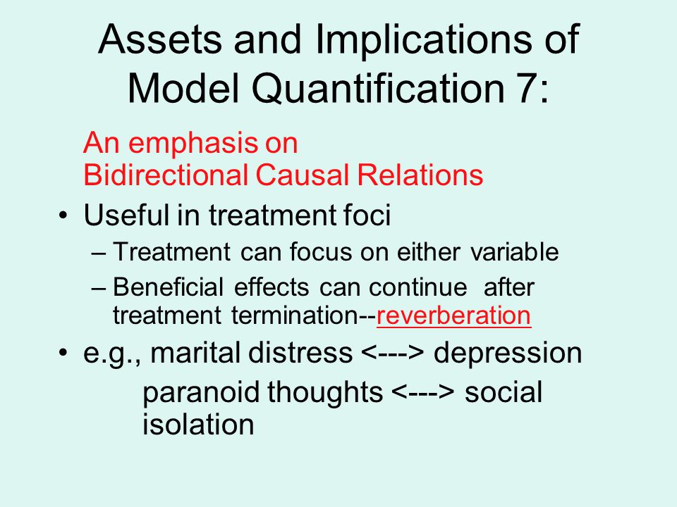 Assets and Implications of Model Quantification 7: