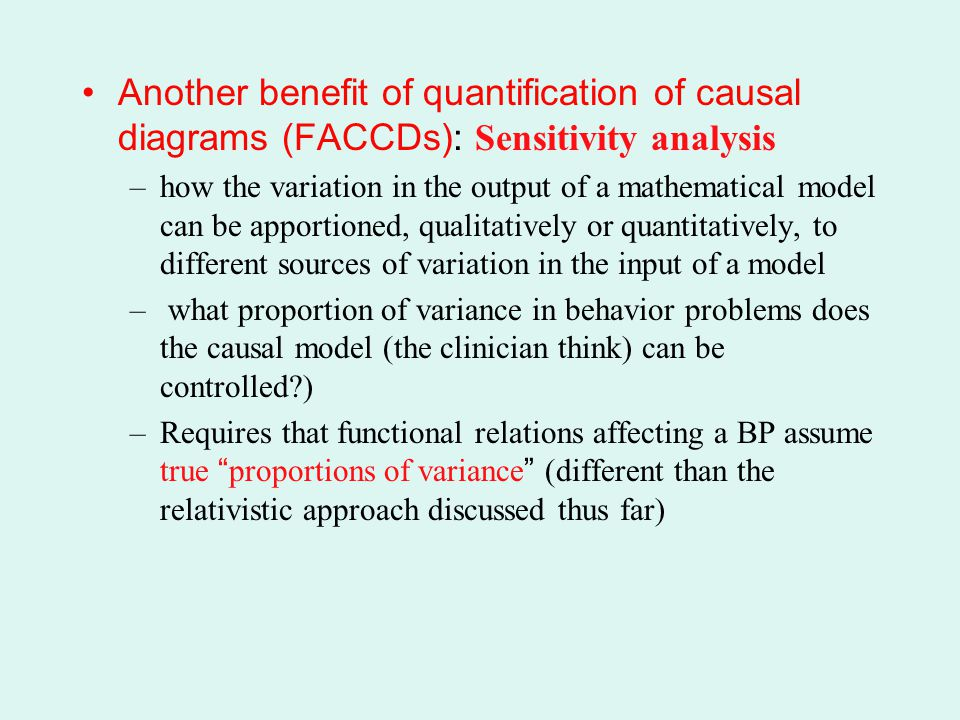 Another benefit of quantification of causal diagrams (FACCDs): Sensitivity analysis