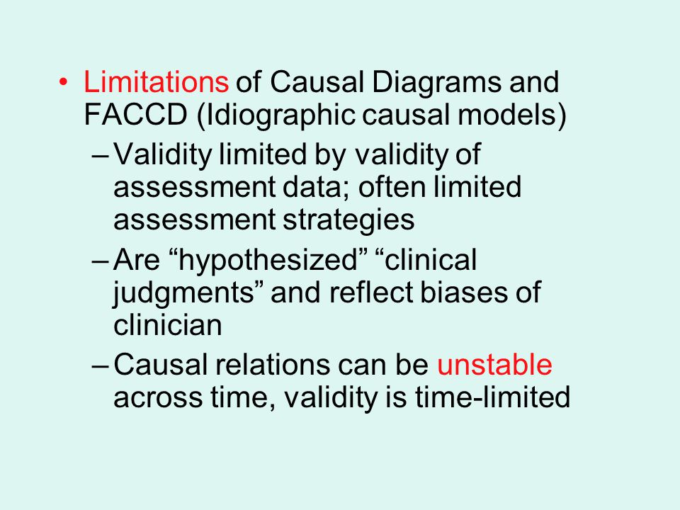Limitations of Causal Diagrams and FACCD (Idiographic causal models)