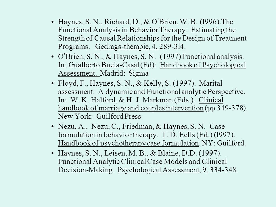 Haynes, S. N. , Richard, D. , & O'Brien, W. B. (l996)