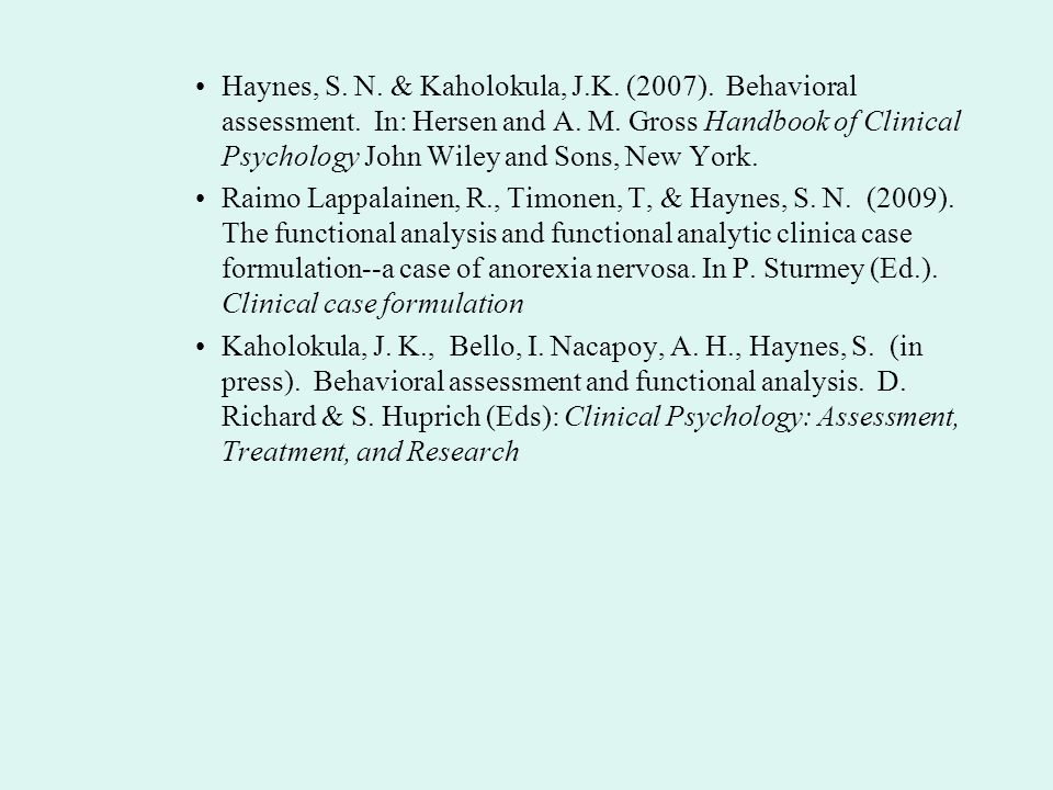 Haynes, S. N. & Kaholokula, J. K. (2007). Behavioral assessment