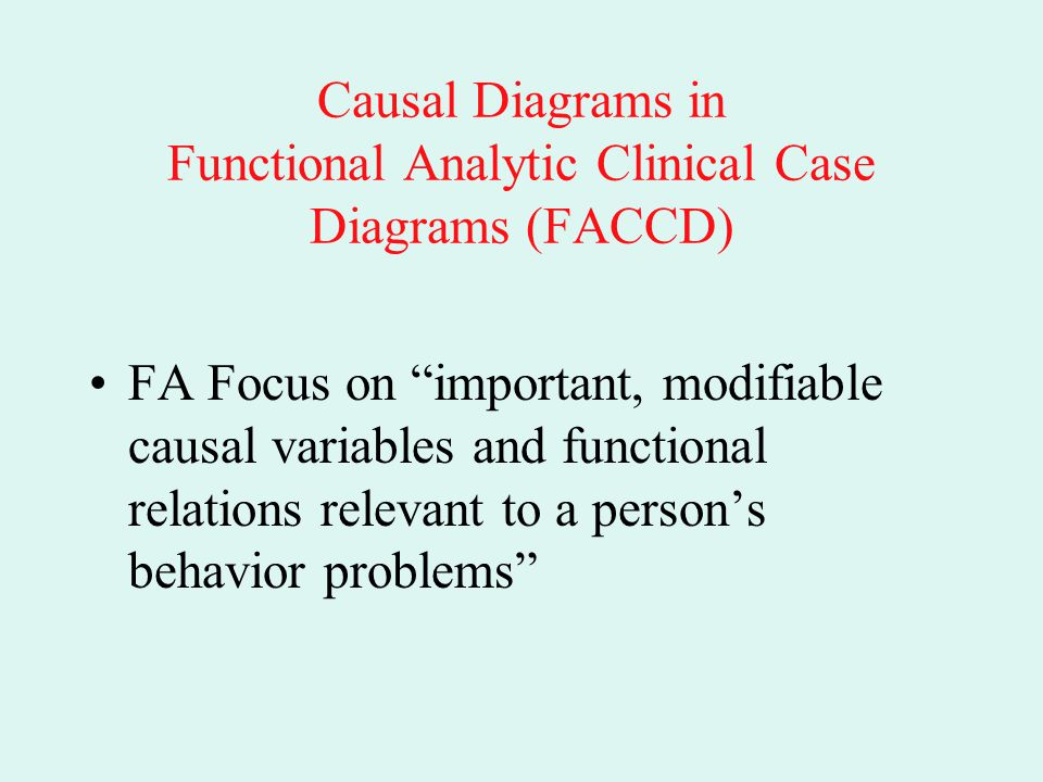 Causal Diagrams in Functional Analytic Clinical Case Diagrams (FACCD)