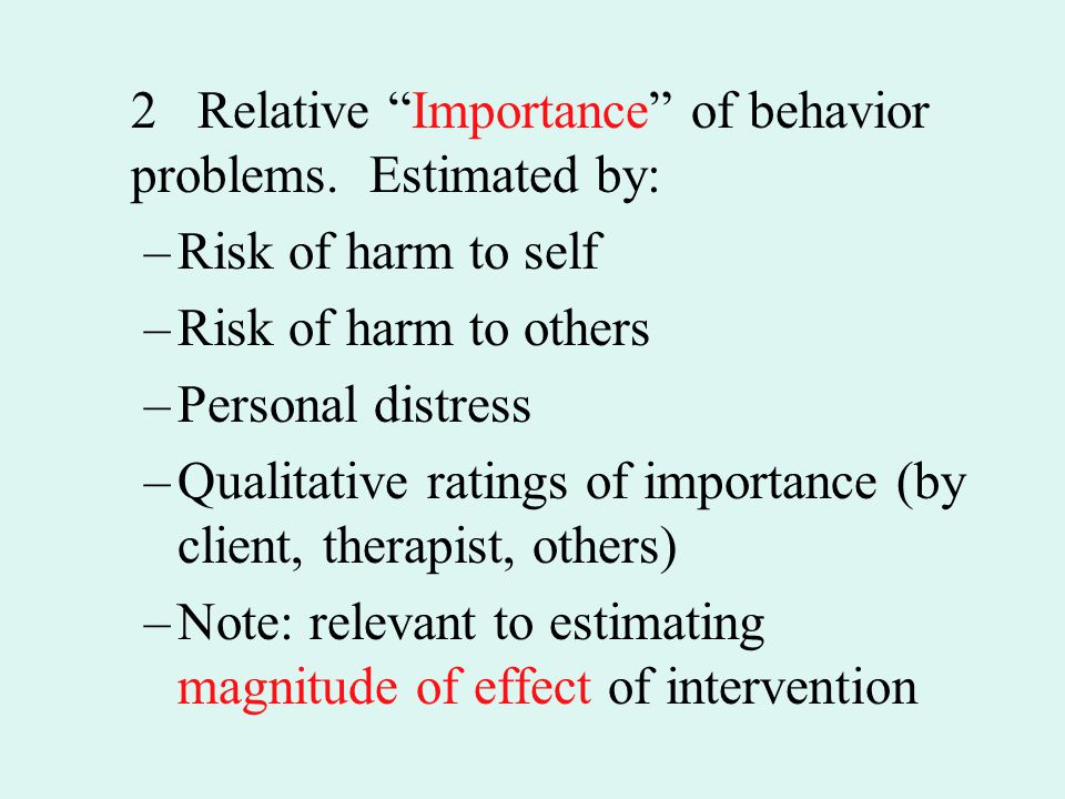 2 Relative Importance of behavior problems. Estimated by: