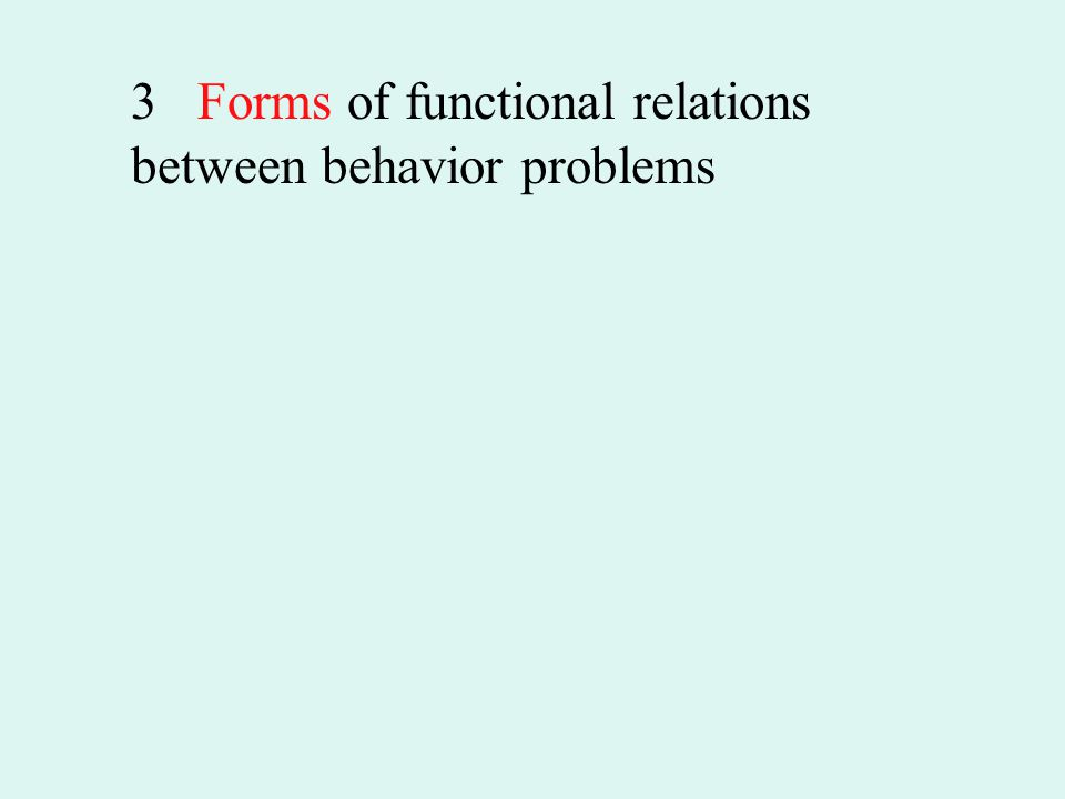 3 Forms of functional relations between behavior problems